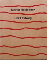 Buch: Martin Heidegger – Der Feldweg