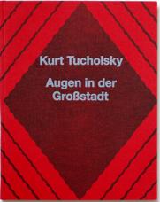 Buch: Tucholsky – Augen in der Großstadt