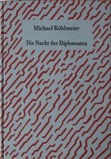 Buch: Michael Köhlmeier – Die Nacht der Diplomaten